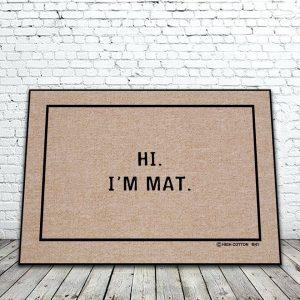 HI. I'm Mat