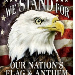 We Stand For Our Flag