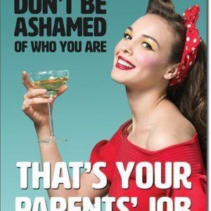 Don't Be Ashamed