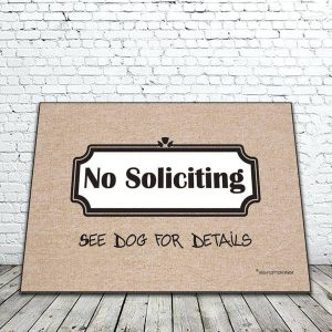 No Soliciting See Dog for Details Mat