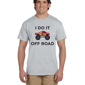 I do it off road
