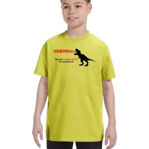 Rawrrrrrrrr means I love you in dinosaur